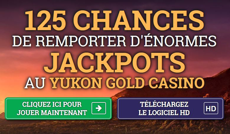 125 chances bonus yukon gold casino
