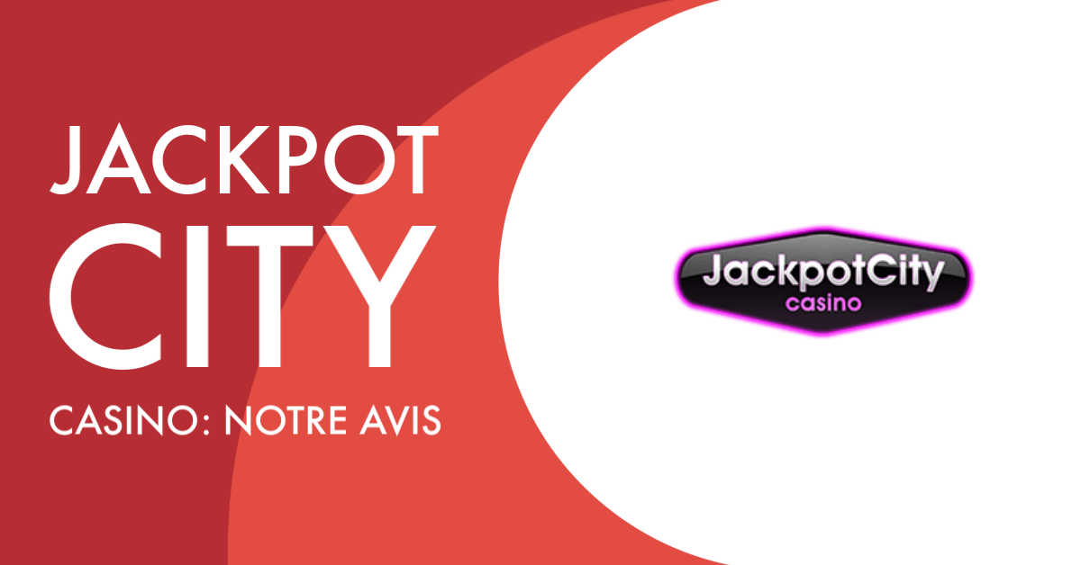 jackpot city casino avis