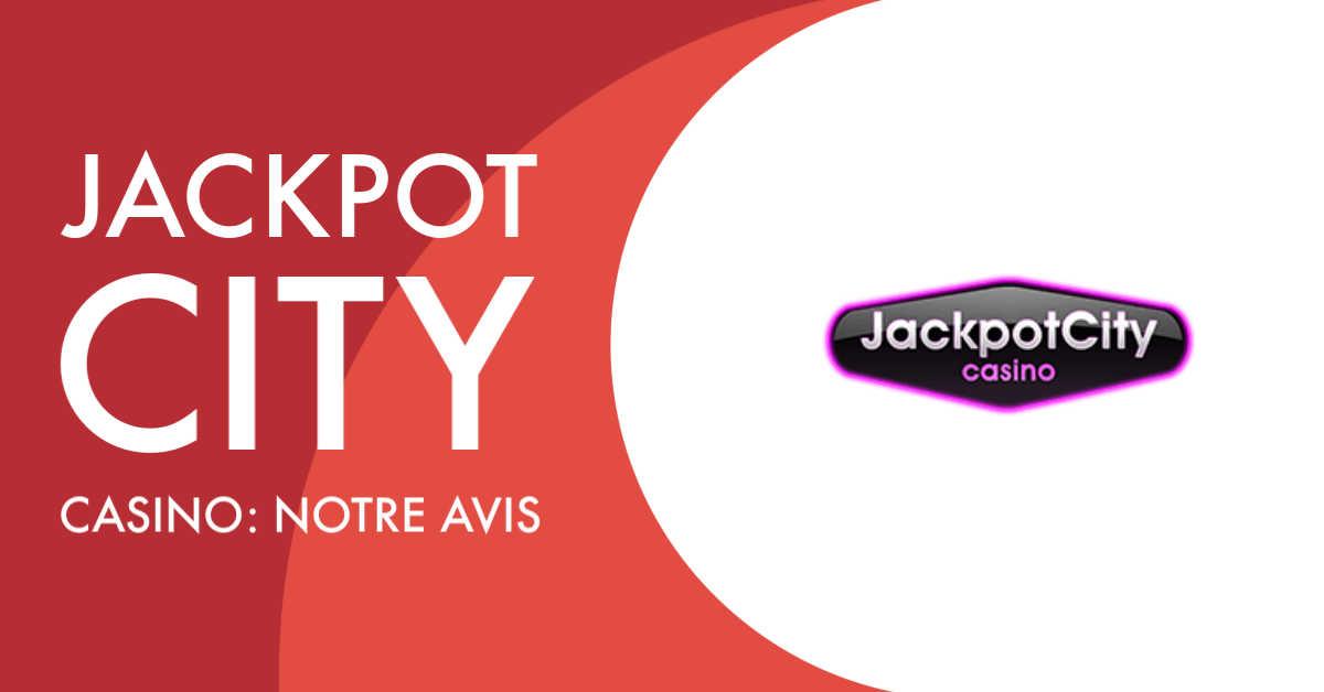 jackpot city casino avis