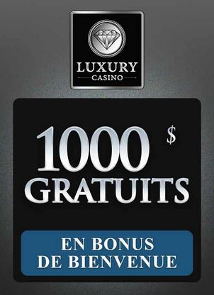 luxury casino bonus bienvenue