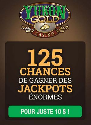yukon gold casino 125 chances bonus